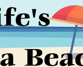 Life's A beach - Cafe and Then Some